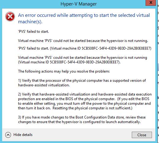 Hyper-v 2012r2 \u2013 VM could not be started hypervisor is not running